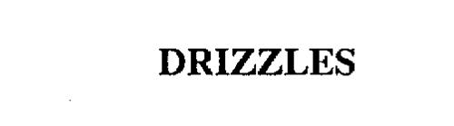 DRIZZLES