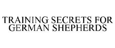 TRAINING SECRETS FOR GERMAN SHEPHERDS