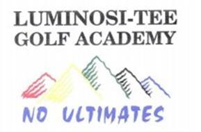 LUMINOSI-TEE GOLF ACADEMY NO ULTIMATES
