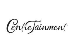 CENTRETAINMENT