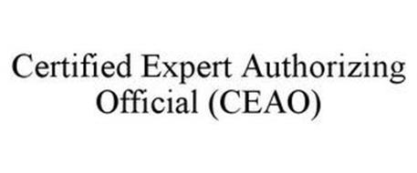 CERTIFIED EXPERT AUTHORIZING OFFICIAL (CEAO)