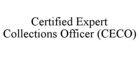 CERTIFIED EXPERT COLLECTIONS OFFICER (CECO)