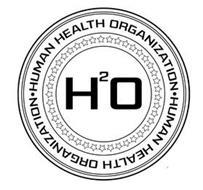 H2O HUMAN HEALTH ORGANIZATION HUMAN HEALTH ORGANIZATION