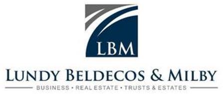LBM LUNDY BELDECOS & MILBY BUSINESS · REAL ESTATE · TRUST & ESTATES