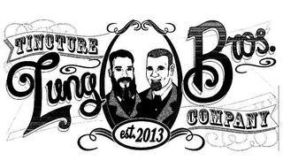 LUNG BROS. TINCTURE COMPANY EST. 2013