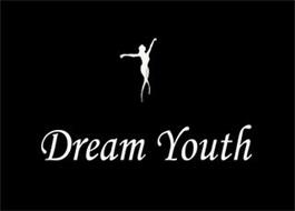 DREAM YOUTH