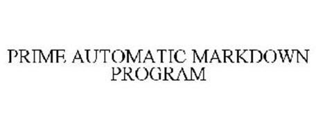 PRIME AUTOMATIC MARKDOWN PROGRAM