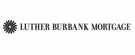 LUTHER BURBANK MORTGAGE