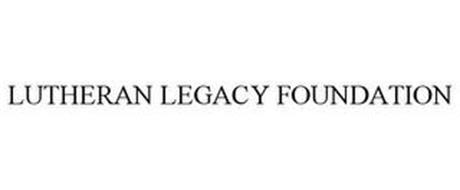 LUTHERAN LEGACY FOUNDATION