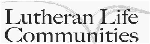 LUTHERAN LIFE COMMUNITIES