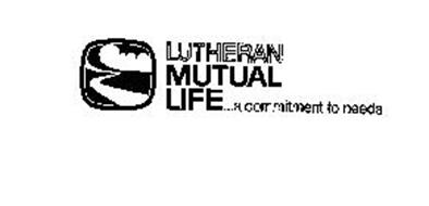LUTHERAN MUTUAL LIFE...A COMMITMENT TO NEEDS