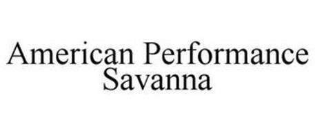 AMERICAN PERFORMANCE SAVANNA