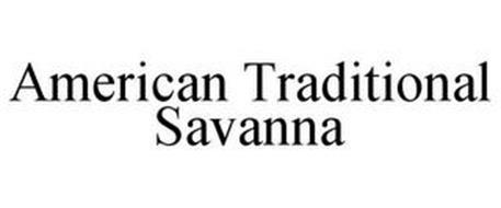 AMERICAN TRADITIONAL SAVANNA
