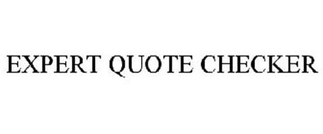 EXPERT QUOTE CHECKER