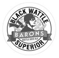 BARONS BLACK WATTLE SUPERIOR WATTLE SEED ALE