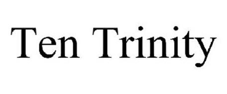 TEN TRINITY