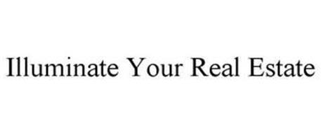 ILLUMINATE YOUR REAL ESTATE