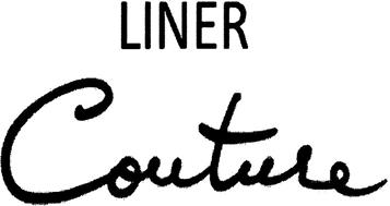 LINER COUTURE