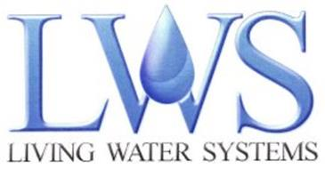 LWS LIVING WATER SYSTEMS