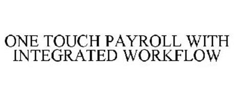 ONE TOUCH PAYROLL WITH INTEGRATED WORKFLOW