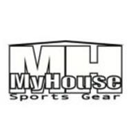 MH MY HOUSE SPORTS GEAR