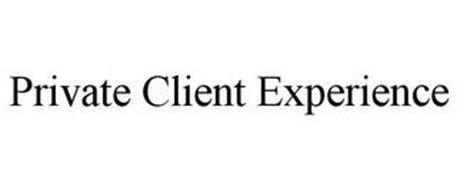 PRIVATE CLIENT EXPERIENCE