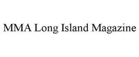 MMA LONG ISLAND MAGAZINE