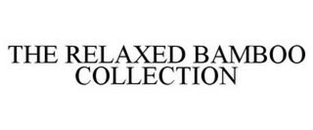 THE RELAXED BAMBOO COLLECTION
