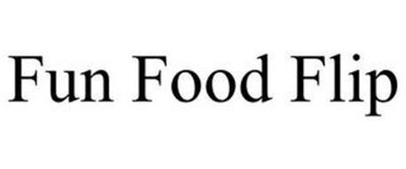 FUN FOOD FLIP