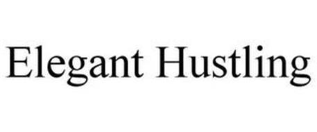 ELEGANT HUSTLING