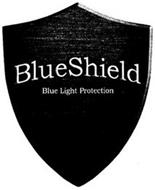 BLUESHIELD BLUE LIGHT PROTECTION