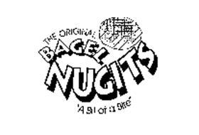 """THE ORIGINAL BAGEL NUGITS """"A BIT OF A BITE"""""""