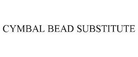 CYMBAL BEAD SUBSTITUTE