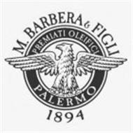 M. BARBERA & FIGLI PREMIATI OLEIFICI PALERMO 1894