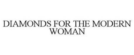 DIAMONDS FOR THE MODERN WOMAN