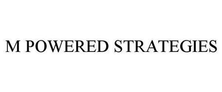 M POWERED STRATEGIES