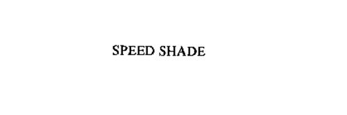 SPEED SHADE