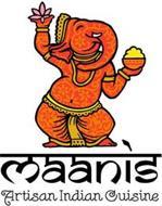 MAANI'S ARTISAN INDIAN CUISINE