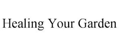 HEALING YOUR GARDEN