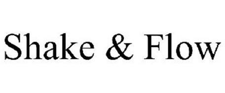 SHAKE & FLOW