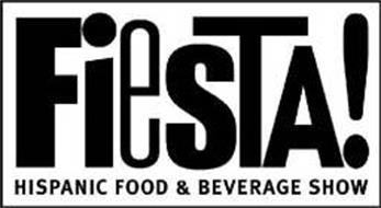 FIESTA! HISPANIC FOOD AND BEVERAGE SHOW