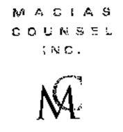MACIAS COUNSEL, INC. MC