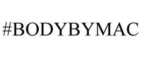 #BODYBYMAC