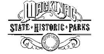 MACKINAC STATE HISTORIC PARKS MACKINAC ISLAND STATE PARK COMMISSION