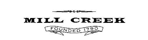 MILL CREEK FOUNDED 1790