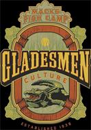 MACK'S FISH CAMP GLADESMEN CULTURE ESTABLISHED 1938