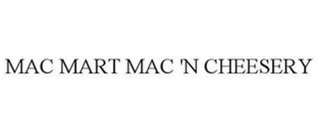 MAC MART MAC 'N CHEESERY