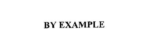 BY EXAMPLE
