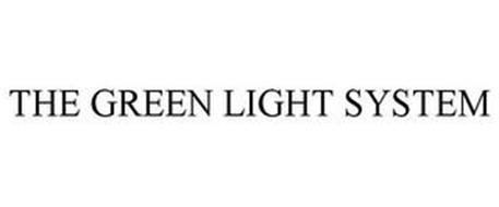 THE GREEN LIGHT SYSTEM