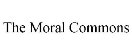 THE MORAL COMMONS